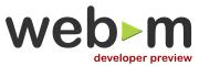 Le projet WebM