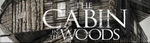 Cabin in the Woods 1 e1334628846428 520x150 - The cabin in the Woods: Vous croyez connaitre l'histoire?