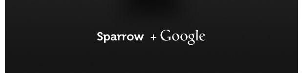 Google achète Sparrow!
