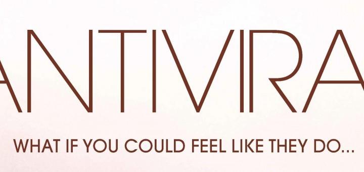 Antiviral : Jusqu'où irez vous ?